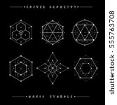 sacred geometry signs. set of... | Shutterstock .eps vector #555763708