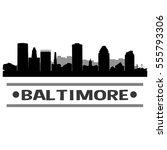 baltimore skyline silhouette | Shutterstock .eps vector #555793306