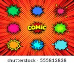 blank comic book speech bubbles ... | Shutterstock .eps vector #555813838