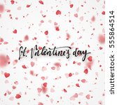 happy valentines day lettering... | Shutterstock .eps vector #555864514