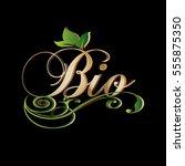 bio. vintage calligraphic gold... | Shutterstock .eps vector #555875350