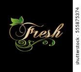 fresh. vintage calligraphic...   Shutterstock .eps vector #555875374
