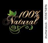 100  natural. vintage... | Shutterstock .eps vector #555875896