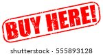buy here  red stamp on white... | Shutterstock . vector #555893128