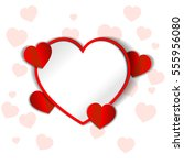 eps 10 vector saint valentines... | Shutterstock .eps vector #555956080