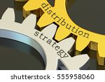 distribution strategy concept... | Shutterstock . vector #555958060