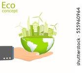 environmentally friendly world. ... | Shutterstock .eps vector #555960964