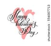 happy valentines day... | Shutterstock .eps vector #556007713