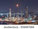 oil refinery industry   Shutterstock . vector #556087084