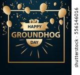 happy groundhog day | Shutterstock .eps vector #556146016