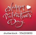 happy valentines day vector... | Shutterstock .eps vector #556203850
