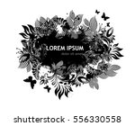frame abstract flowers and ink... | Shutterstock .eps vector #556330558