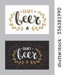 set of craft beer template hand ... | Shutterstock .eps vector #556381990