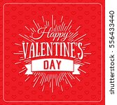 happy valentine's day greeting... | Shutterstock .eps vector #556433440
