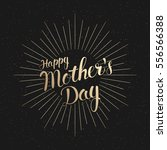 holiday background mother's day.... | Shutterstock . vector #556566388