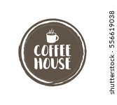 coffee house letters and cup.... | Shutterstock .eps vector #556619038