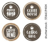 coffee menu letters and cup.... | Shutterstock .eps vector #556619404