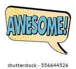 awesome speech bubble in retro...   Shutterstock .eps vector #556644526