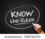 a hand writing 'know the rules' ... | Shutterstock . vector #556742470