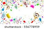 celebration carnival. bright... | Shutterstock .eps vector #556778959