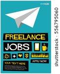 freelance jobs. apply now   ... | Shutterstock .eps vector #556795060