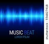 music beat. blue lights... | Shutterstock .eps vector #556827418