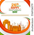 26th january  happy republic... | Shutterstock .eps vector #556926079