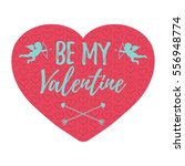 be my valentine card with... | Shutterstock .eps vector #556948774