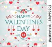 happy valentine's day  romantic ...   Shutterstock .eps vector #556993303