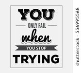 """retro motivational quote. """" you ...   Shutterstock .eps vector #556995568"""