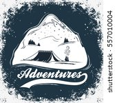 adventures. hand drawn... | Shutterstock .eps vector #557010004
