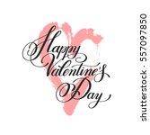 happy valentines day... | Shutterstock . vector #557097850