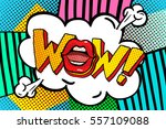 wow word bubble. wow message in ...   Shutterstock .eps vector #557109088