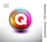 letter q in 3d glossy button... | Shutterstock .eps vector #557164300