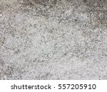 dirty grunge cement floor... | Shutterstock . vector #557205910