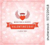 happy valentines day greeting...   Shutterstock .eps vector #557220418