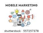 mobile marketing concept.... | Shutterstock .eps vector #557257378