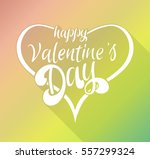 happy valentine's day lettering ... | Shutterstock .eps vector #557299324