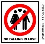 no falling in love label....   Shutterstock .eps vector #557315860
