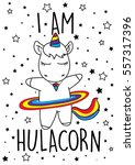 i am hula corn  cute magical... | Shutterstock .eps vector #557317396