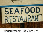 seafood restaurant sign | Shutterstock . vector #557425624