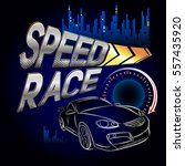 speed race wallpaper with car... | Shutterstock .eps vector #557435920