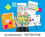 hands with money and folder... | Shutterstock .eps vector #557507428