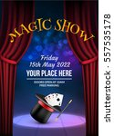 magic show poster design... | Shutterstock .eps vector #557535178