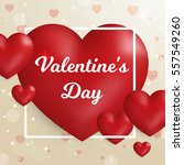 valentine's day concept. vector ... | Shutterstock .eps vector #557549260