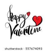 happy valentine lettering. hand ... | Shutterstock .eps vector #557674093