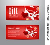 gift voucher for valentine's... | Shutterstock .eps vector #557739088