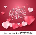 happy valentine's day... | Shutterstock .eps vector #557773384