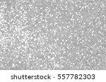 silver bokeh backgounds abstract | Shutterstock . vector #557782303