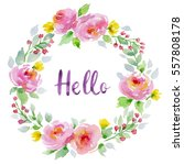 watercolor floral wreath with... | Shutterstock . vector #557808178
